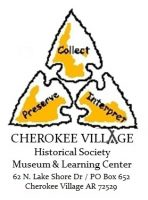 Cherokee Village Historical Society,Museum & Learning Center